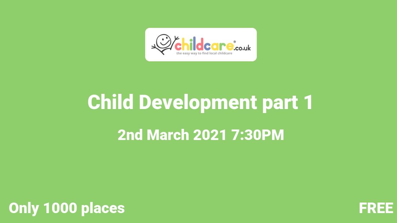 Child Development part 1 poster