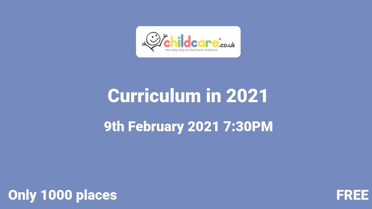 Curriculum in 2021 poster