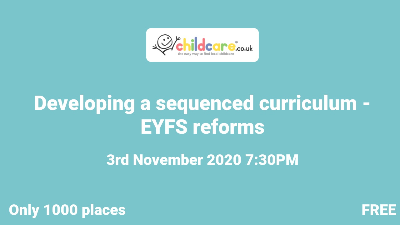 Developing a sequenced curriculum - EYFS reforms poster