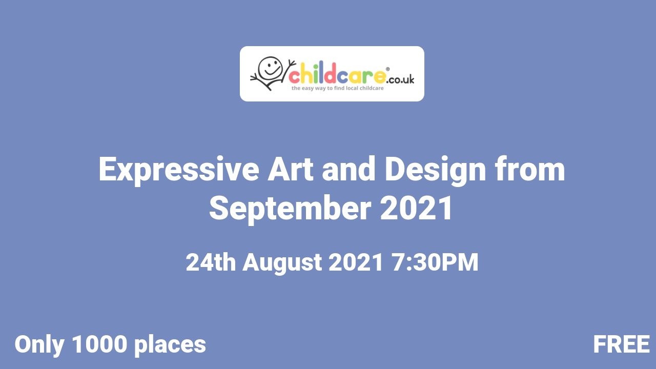Expressive Art and Design from September 2021 poster