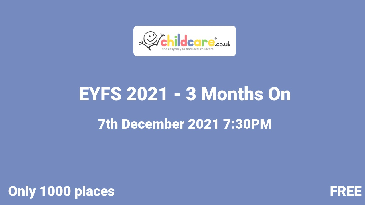 EYFS 2021 - 3 Months On poster