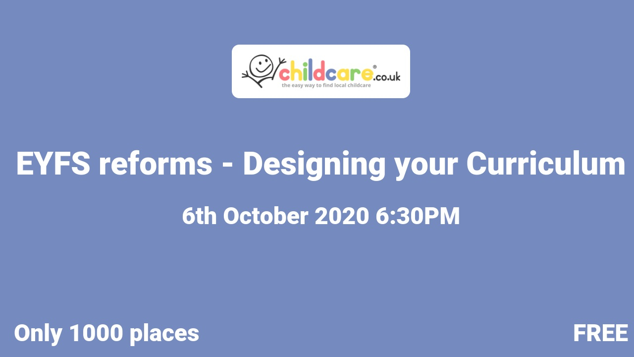 EYFS reforms - Designing your Curriculum  poster