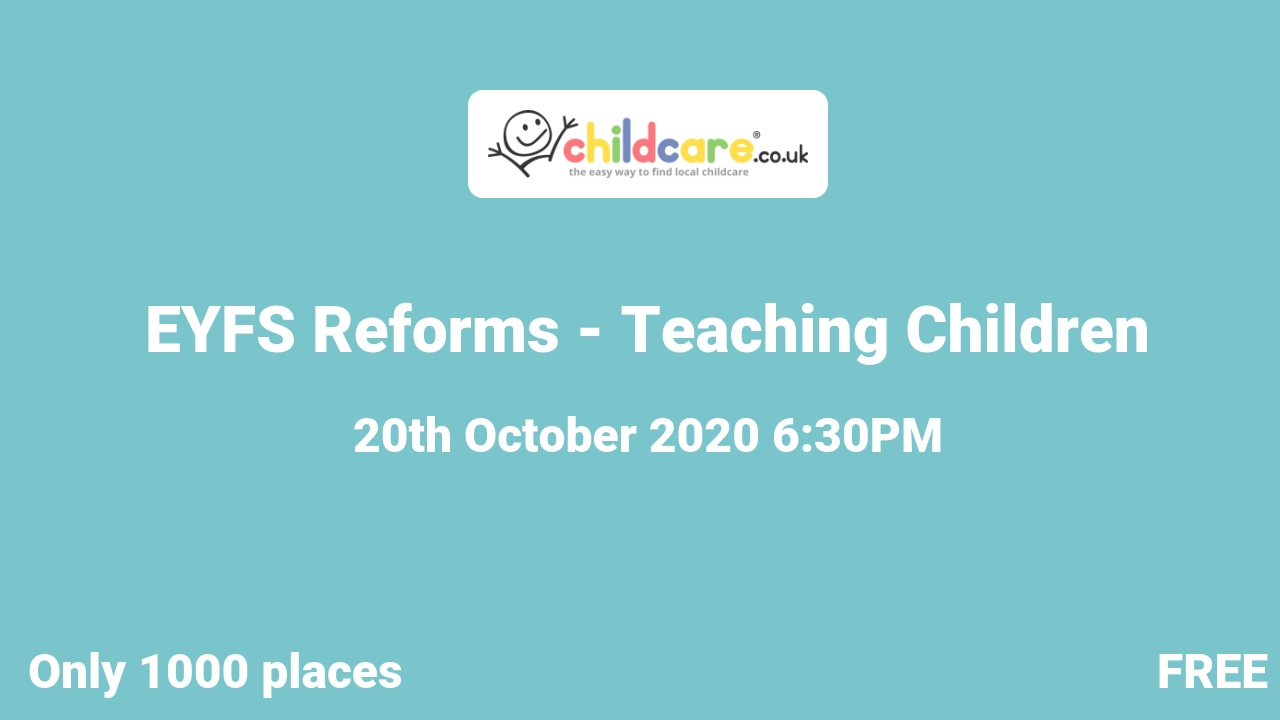 EYFS Reforms - Teaching Children poster