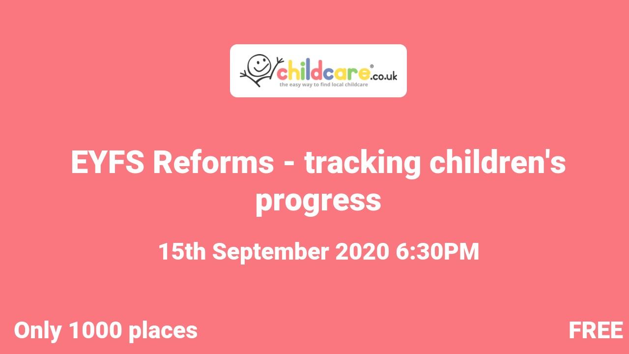 EYFS Reforms - tracking children's progress poster