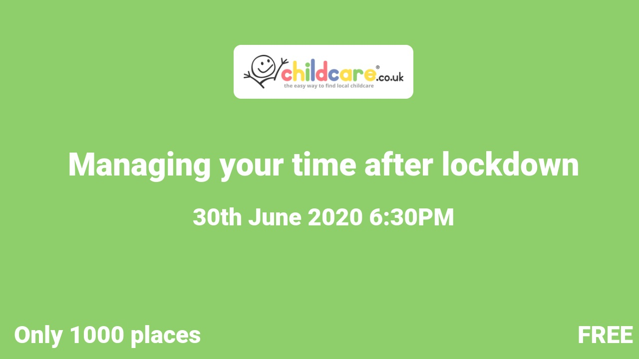 Managing your time after lockdown poster