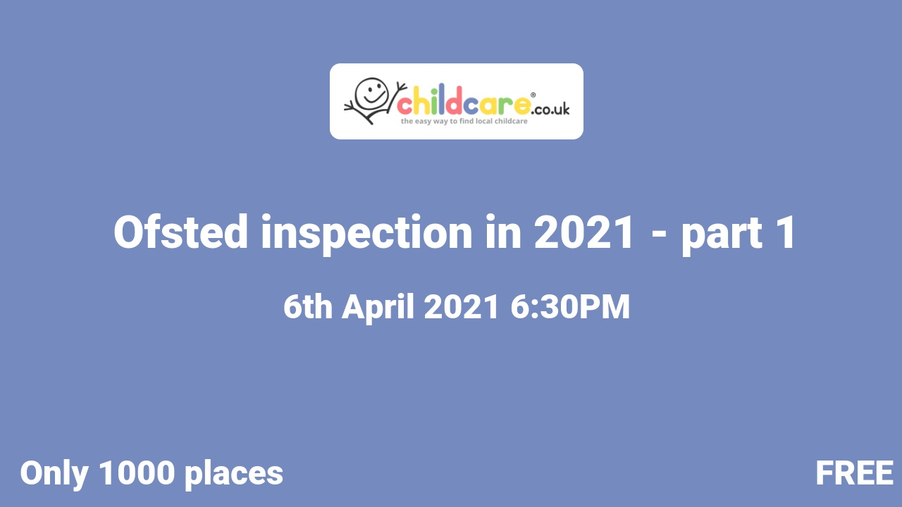 Ofsted inspection in 2021 - part 1 poster