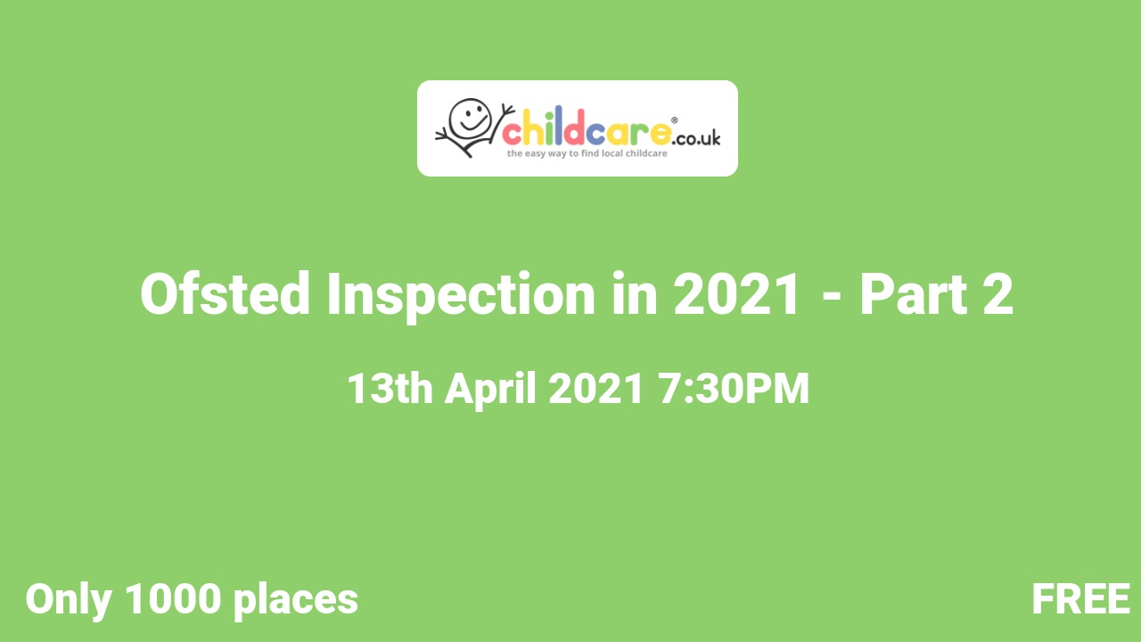 Ofsted Inspection in 2021 - Part 2 poster