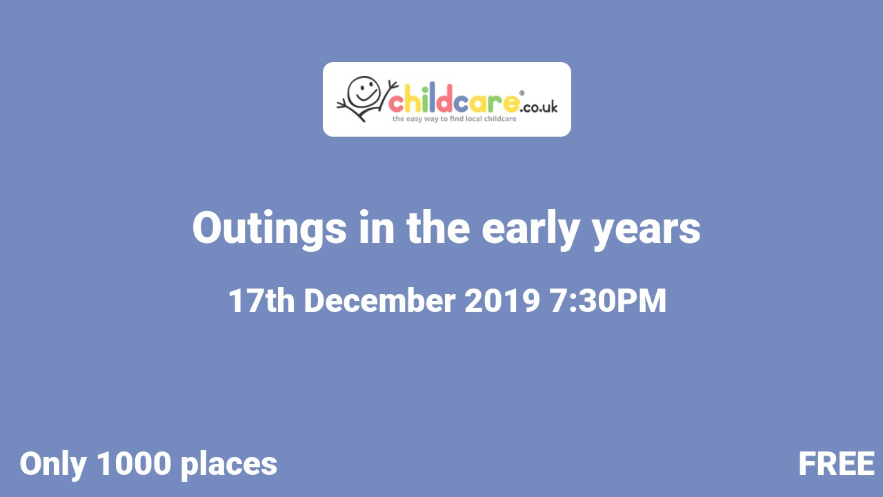 Outings in the early years poster