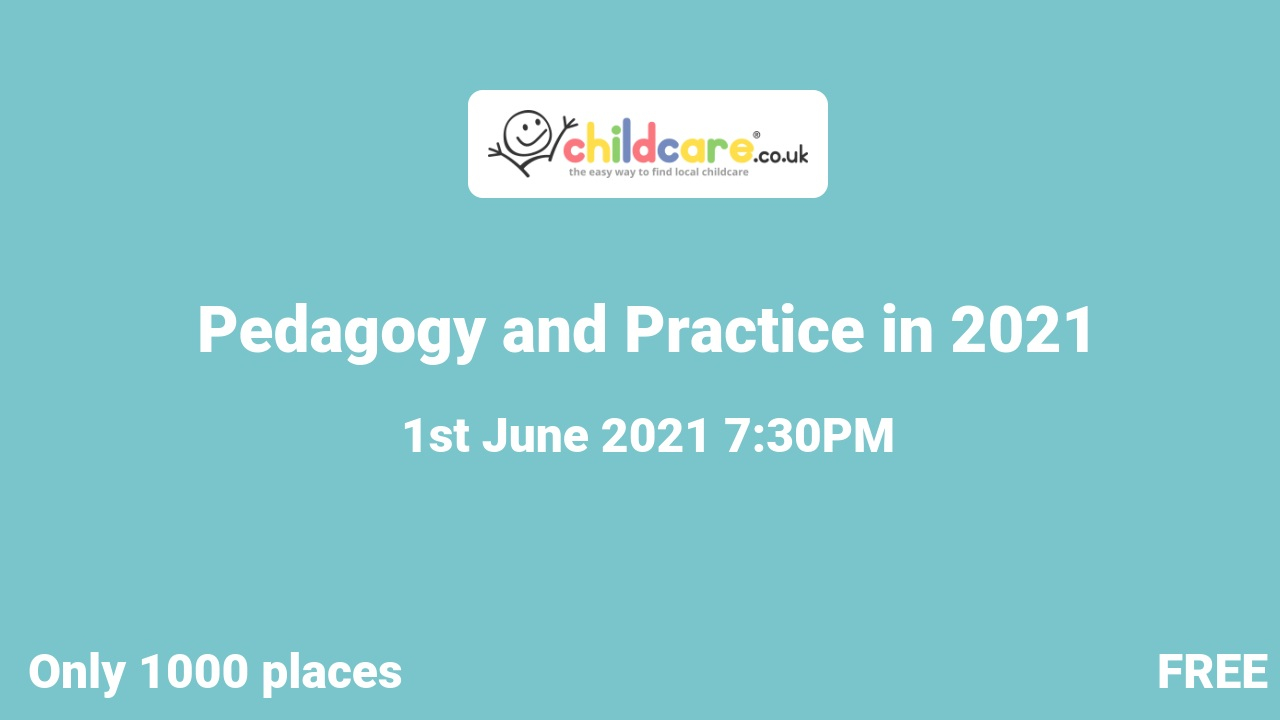 Pedagogy and Practice in 2021 poster