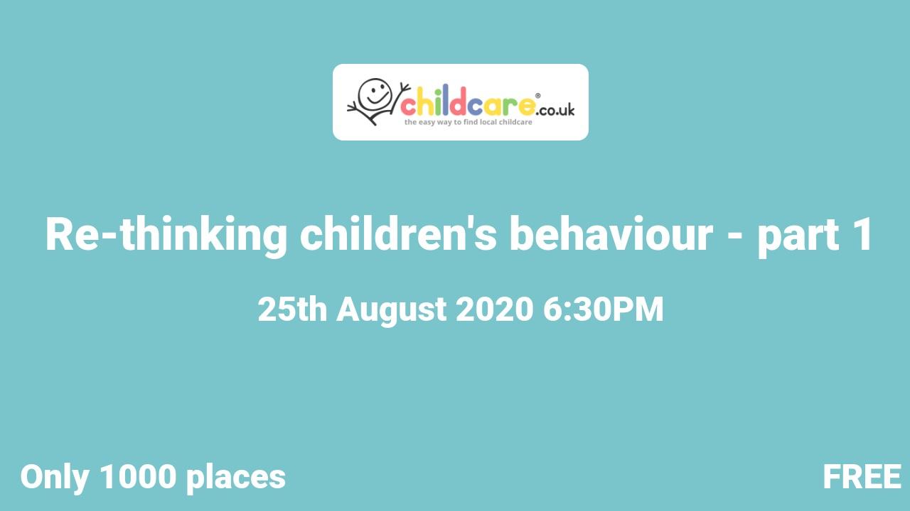 Re-thinking children's behaviour - part 1 poster
