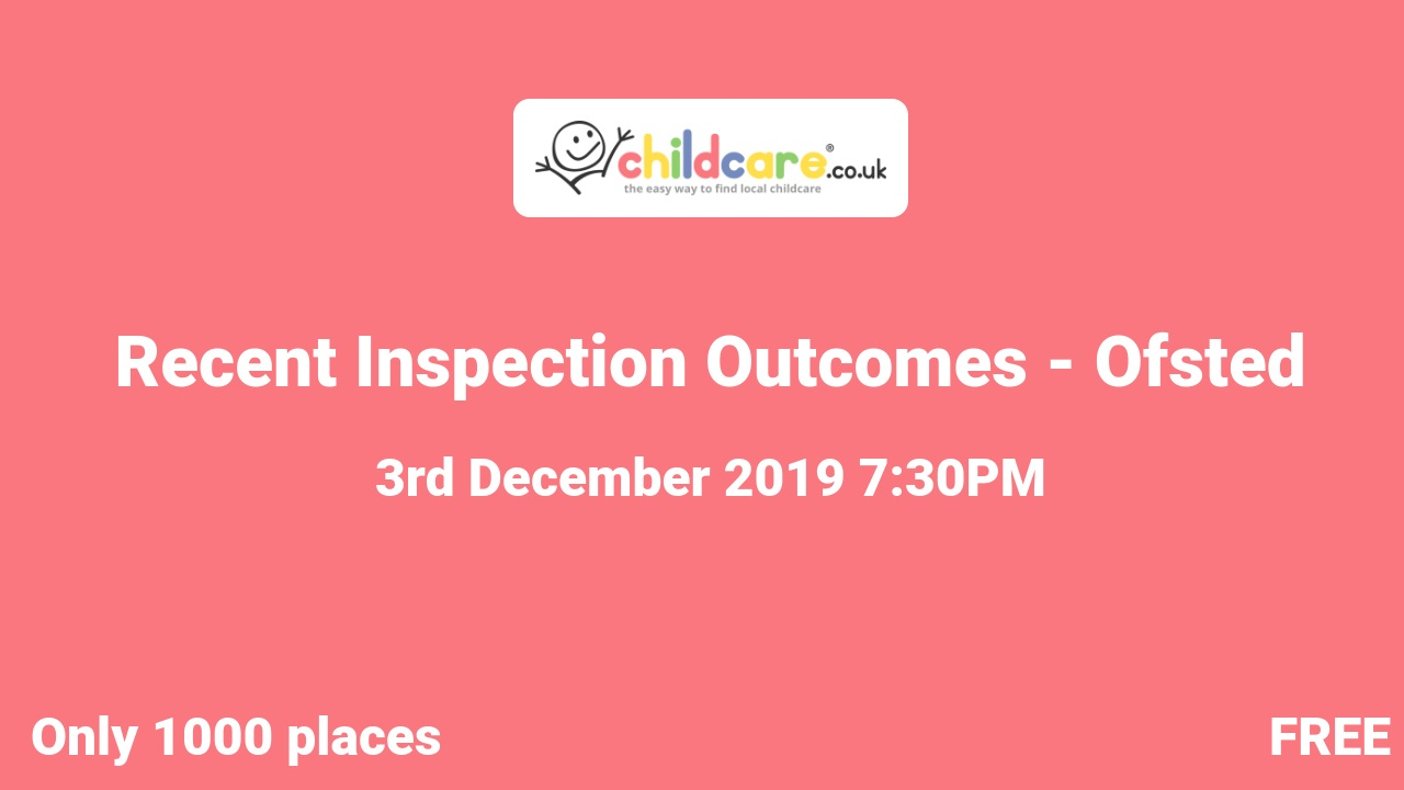 Recent Inspection Outcomes - Ofsted poster