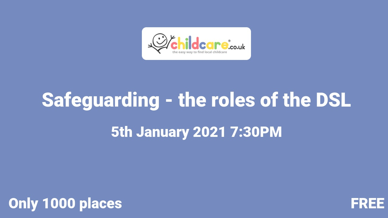 Safeguarding - the roles of the DSL poster