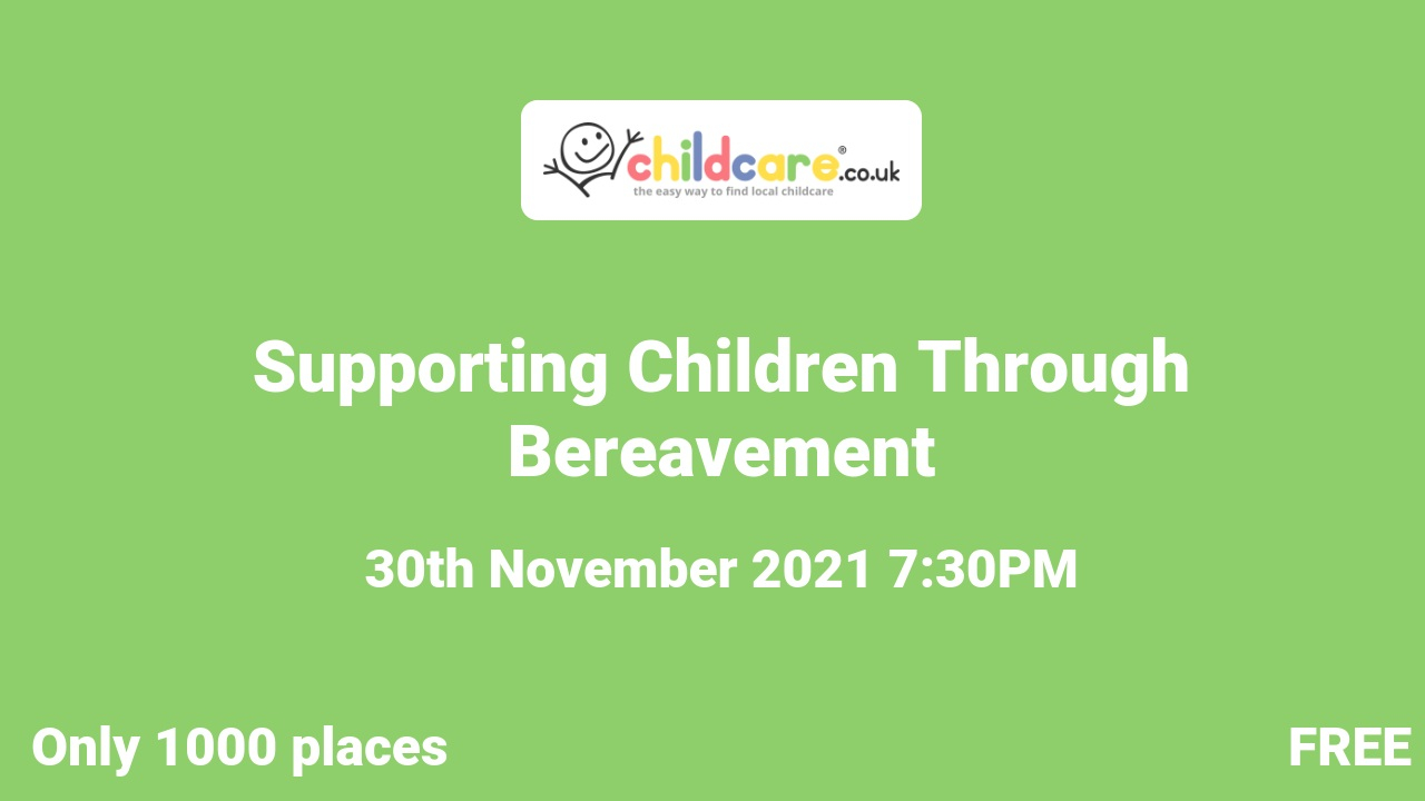 Supporting Children Through Bereavement  poster