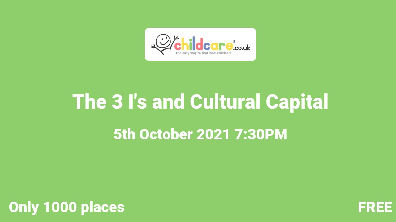 The 3 Is and Cultural Capital poster