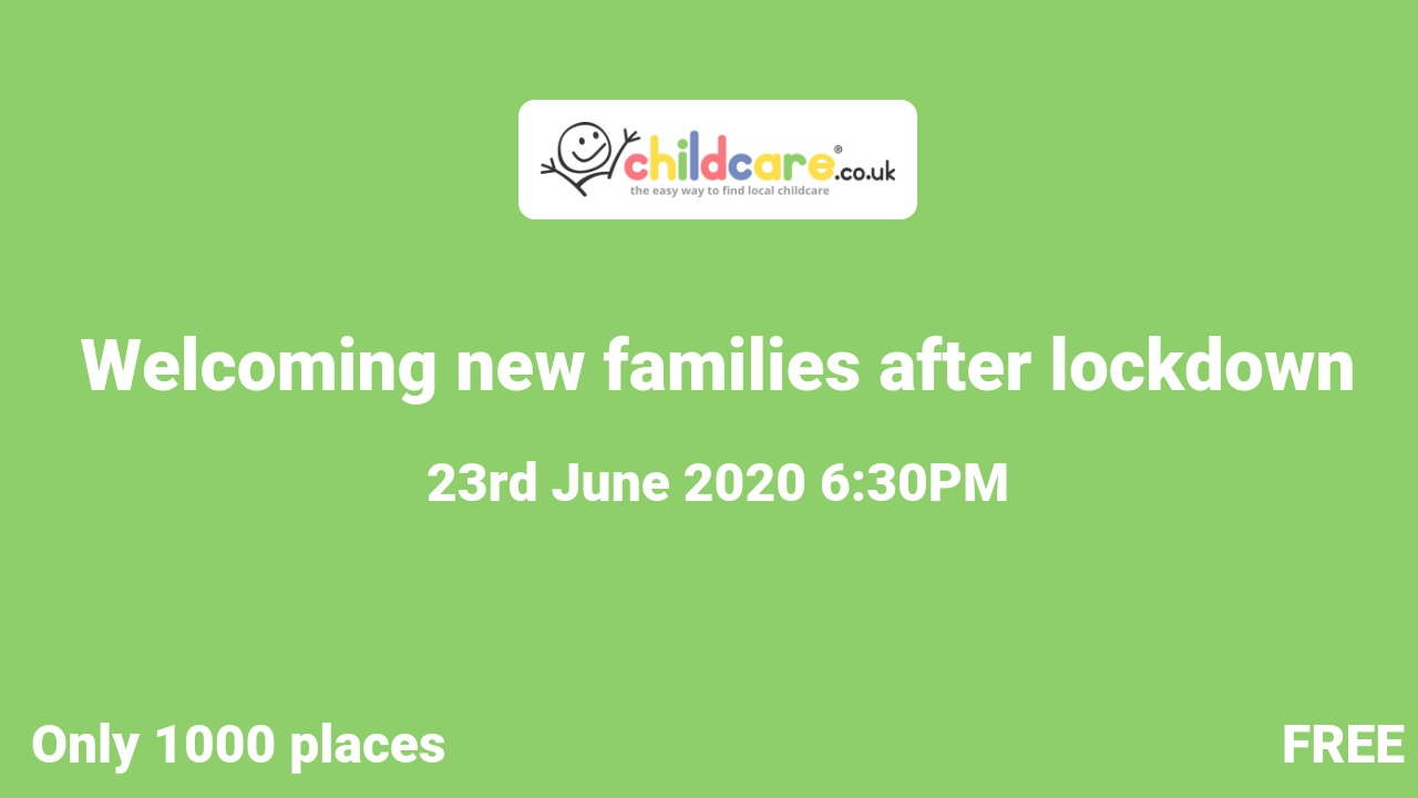 Welcoming new families after lockdown poster